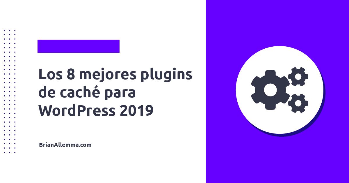 Mejores plugins de cache en Wordpress