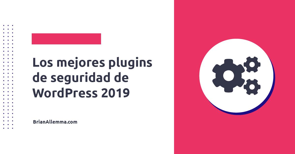 Mejores plugins de seguridad para wordpress