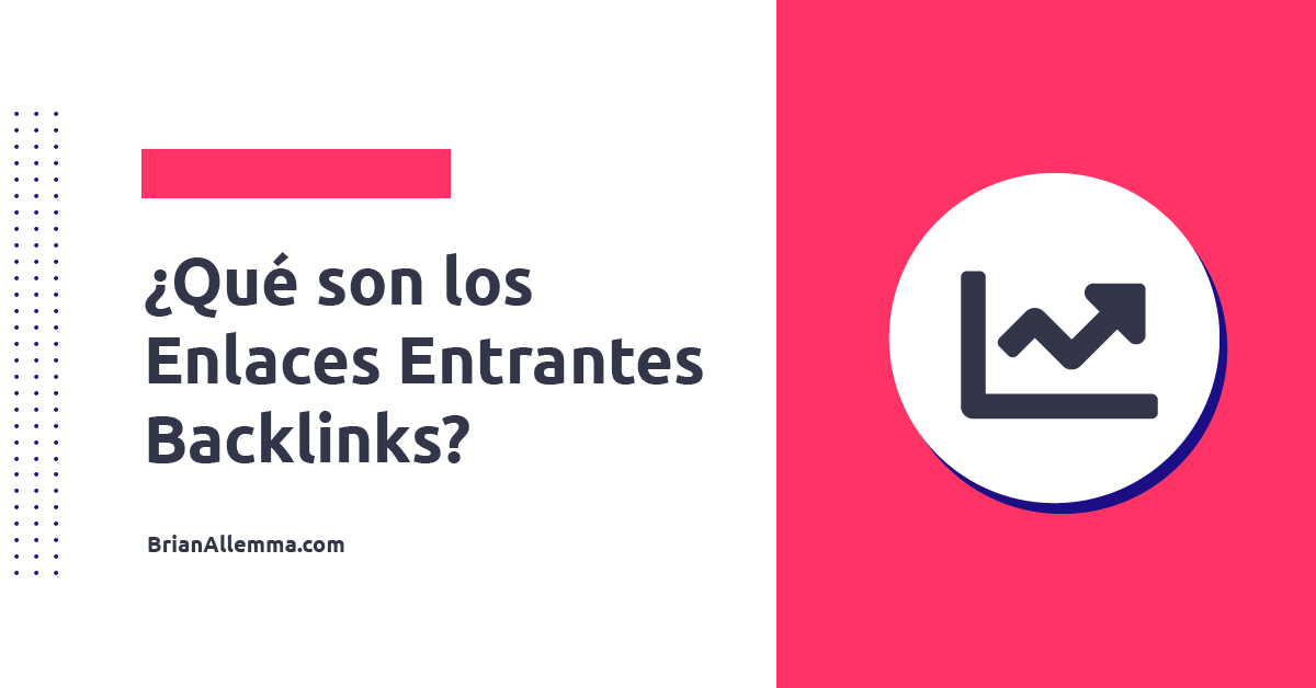 Qué son los backlinks?